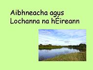 19 Aibhneacha agus Lochanna - FT R4