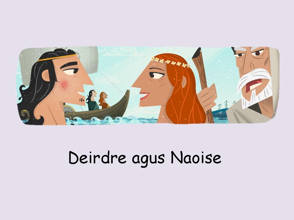 05 Deirdre agus Naoise - FT R5