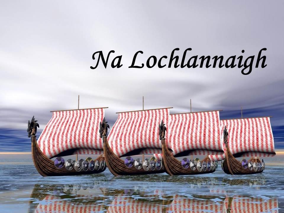 06 Na Lochlannaigh - íomha